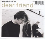 Midnight Choir - Dear Friend